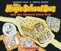 Magic School Bus And The Electric Field Trip (häftad)