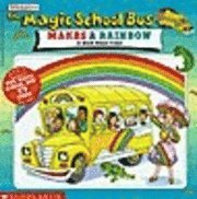 The Magic Schoolbus Makes a Rainbow (häftad)