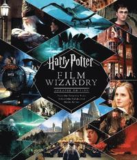 Harry Potter Film Wizardry (Revised and expanded) (inbunden)