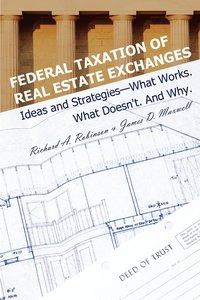 Federal Taxation of Real Estate Exchanges (häftad)
