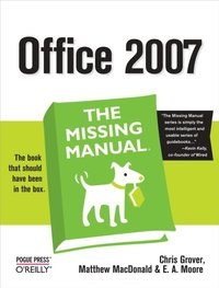 Office 2007: The Missing Manual (e-bok)