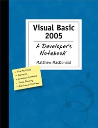 Visual Basic 2005: A Developer's Notebook (e-bok)