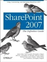 SharePoint 2007: The Definitive Guide (häftad)