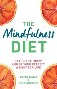 Mindfulness Diet (e-bok)