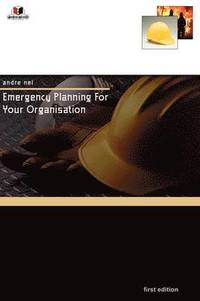 Emergency Planning For Your Organisation (häftad)