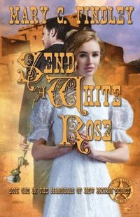 Send a White Rose (häftad)