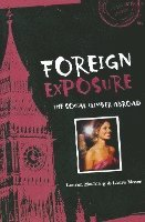 Foreign Exposure: The Social Climber Abroad (häftad)