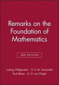 Remarks on the Foundation of Mathematics (häftad)