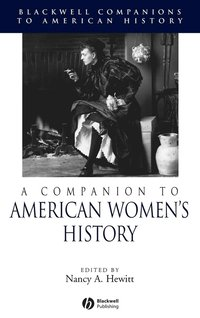 A Companion to American Women's History (inbunden)