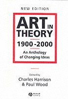 Art in Theory 1900 - 2000 (häftad)