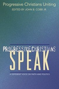 Progressive Christians Speak (häftad)