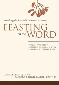 Feasting on the Word (inbunden)