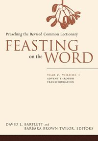 Feasting on the Word (häftad)