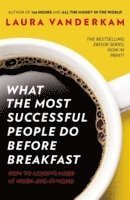 What the Most Successful People Do Before Breakfast (häftad)