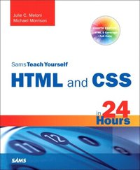Sams Teach Yourself HTML and CSS in 24 Hours (Includes New HTML 5 Coverage) (e-bok)