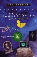 The Social Construction of What? (häftad)
