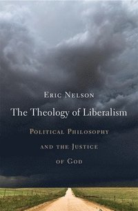 The Theology of Liberalism (inbunden)