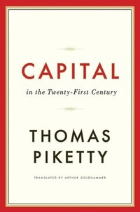 Capital in the Twenty-First Century (inbunden)