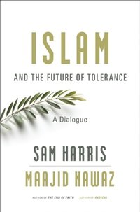 Islam and the Future of Tolerance (e-bok)