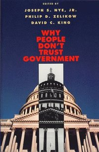 Why People Don't Trust Government (häftad)