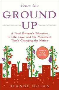 From the Ground Up (e-bok)