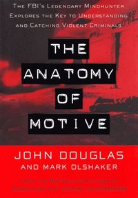 Anatomy Of Motive (e-bok)