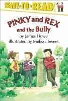 Pinky and Rex and the Bully (inbunden)