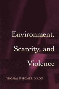 Environment, Scarcity, and Violence (häftad)