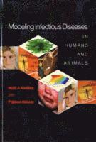 Modeling Infectious Diseases in Humans and Animals (inbunden)