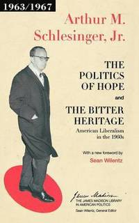 The Politics of Hope and The Bitter Heritage (häftad)