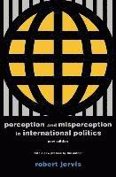 Perception and Misperception in International Politics (häftad)