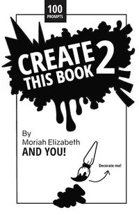 Create This Book 2 (häftad)