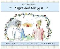 Myra and Elmyra: A Tale of Two Sisters (inbunden)