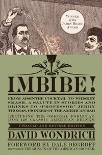 Imbibe! Updated and Revised Edition (e-bok)