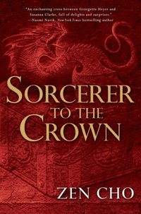 Sorcerer to the Crown (e-bok)