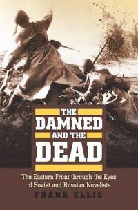 The Damned and the Dead (inbunden)