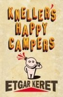 Kneller's Happy Campers (häftad)