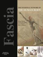 Fascia: The Tensional Network of the Human Body (häftad)
