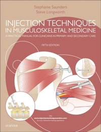 Injection Techniques in Musculoskeletal Medicine E-Book (e-bok)