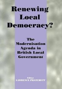 Renewing Local Democracy? (inbunden)