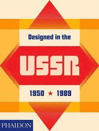 Designed in the USSR: 1950-1989 (inbunden)
