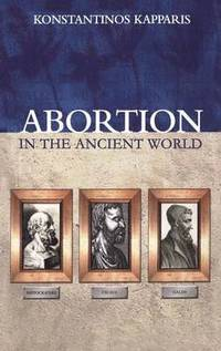 Abortion in the Ancient World (inbunden)