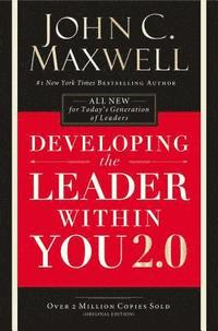 Developing the Leader Within You 2.0 (häftad)