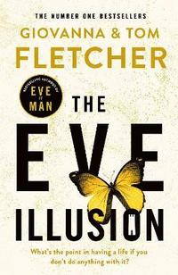 The Eve Illusion (inbunden)