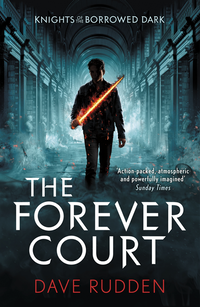 Forever Court (Knights of the Borrowed Dark Book 2) (e-bok)