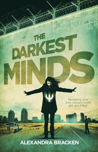 darkest minds the darkest minds book 1 e bok bracken