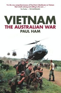 Vietnam: The Australian War (e-bok)