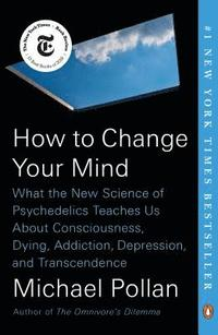How To Change Your Mind (häftad)