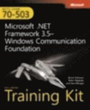 MCTS Self Paced Training Kit (Exam 70-503): Microsoft .NET Framework 3.5 Windows Communication Foundation Book/DVD/CD Package