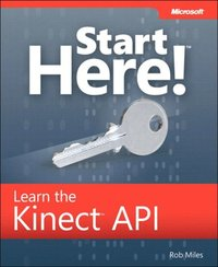 Start Here! Learn the Kinect API (e-bok)